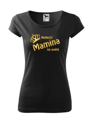 Dámské tričko Nejlepší mamina na světě - černé